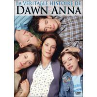 La Véritable Histoire de Dawn Anna