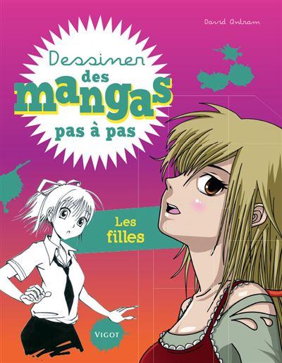 Dessiner des mangas pas à pas : les filles