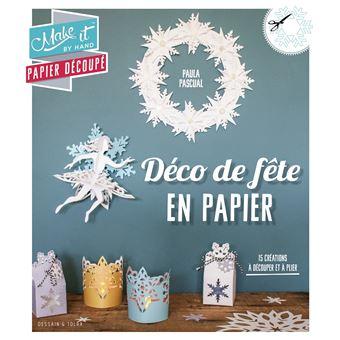 Déco De Fête En Papier Broché Paula Pascual Achat Livre Fnac
