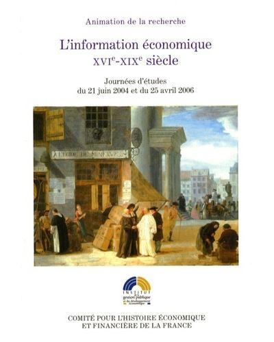 L'information économique xvie-xixe siècles