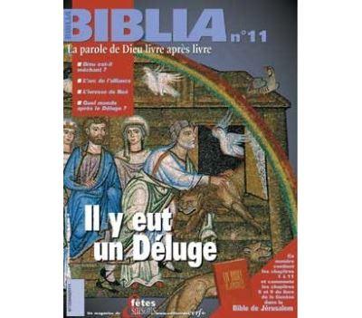 Biblia 11 - Il y eut un Déluge