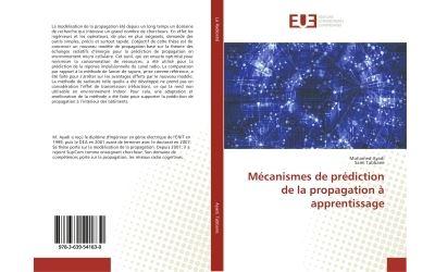 Mecanismes de prediction de la propagation A apprentissage