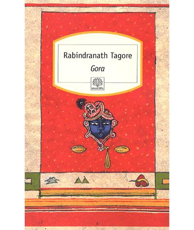 Gora - Poche - Rabindranath Tagore - Achat Livre - Achat & Prix
