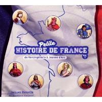 Petite Histoire de France Volume 1 de Vercingétorix à Jeanne d'Arc