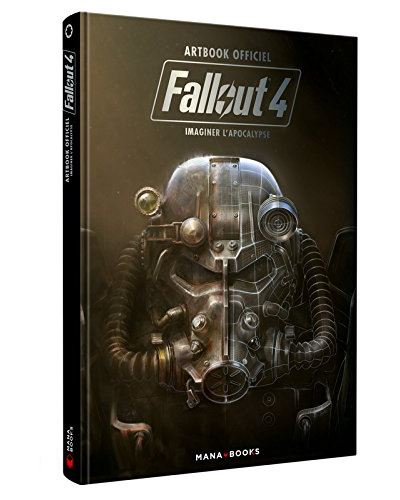 Fallout 4 : Imaginer l'apocalypse - Artbook officiel