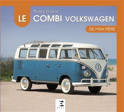 Le Volkswagen Combi