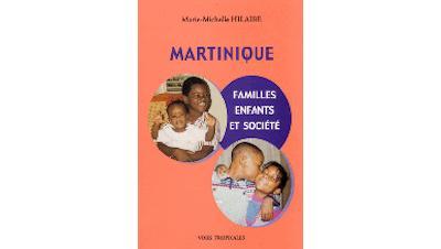 Martinique, famille, enfants et société