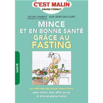 Mince et en bonne santé grâce au fasting