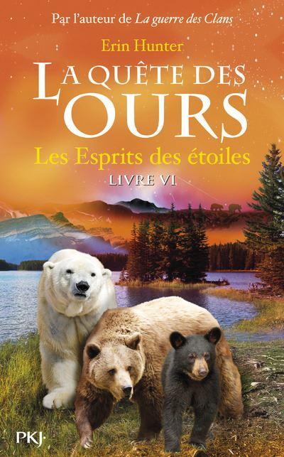 La quête des ours - tome 6 Les Esprits des étoiles