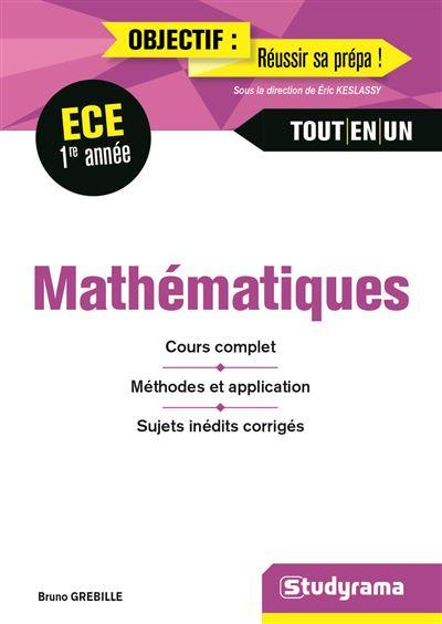 Mathématiques 1re annéeE ECE tout-en-un