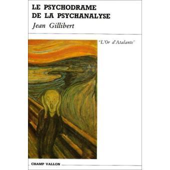 Le psychodrame de la psychanalyse