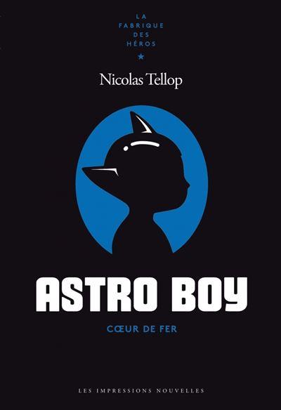 Astro Boy - Coeur de fer