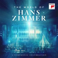 The World Of Hans Zimmer A Symphonic Celebration