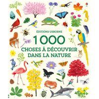 1 000 choses à découvrir dans la nature