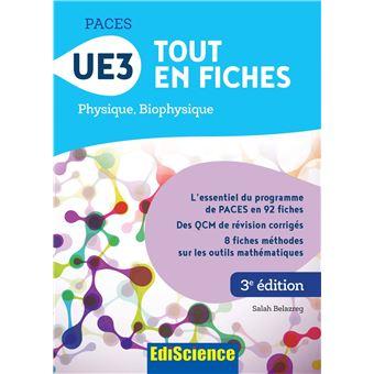 Paces Ue3 Tout En Fiches Physique Biophysique 3eme Edition Broche S Belazreg Achat Livre Fnac