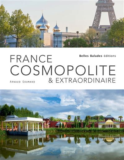 France cosmopolite & extraordinaire