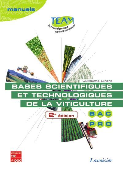 Bases scientifiques et technologiques de la viticulture bac