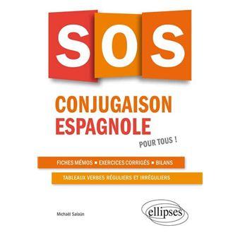 Sos Conjugaison Espagnole Pour Tous Broche Michael Salaun Achat Livre Fnac
