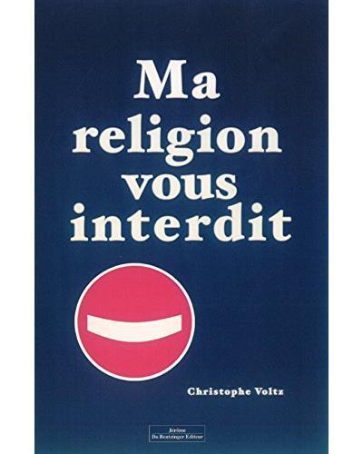 Ma religion vous interdit