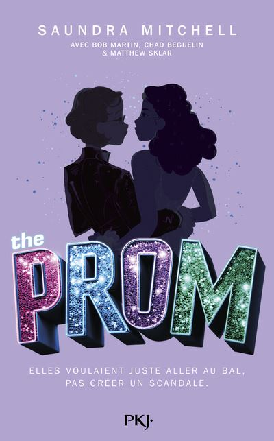 The Prom - broché - SAUNDRA MITCHELL, CHAD BEGUELIN, Bob Martin - Achat  Livre ou ebook | fnac