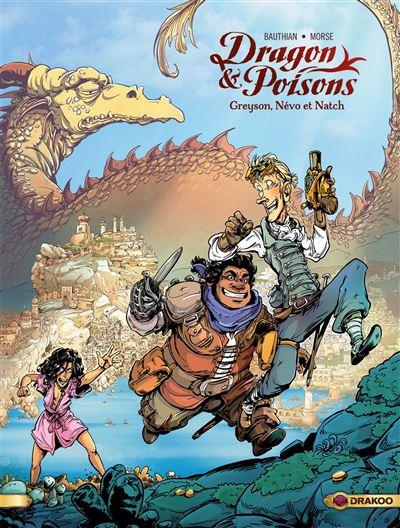 Dragon & poisons - Volume 01 - Greyson, Névo et Natch