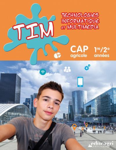 TIM CAP Agricole 1ère, 2ème années