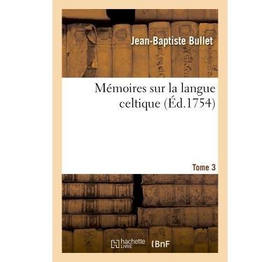 Mémoires sur la langue celtique