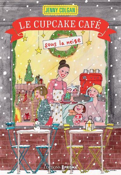 Le Cupcake café sous la neige - 9782810425556 - 13,99 €