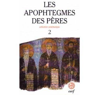 Les apophtegmes des Pères