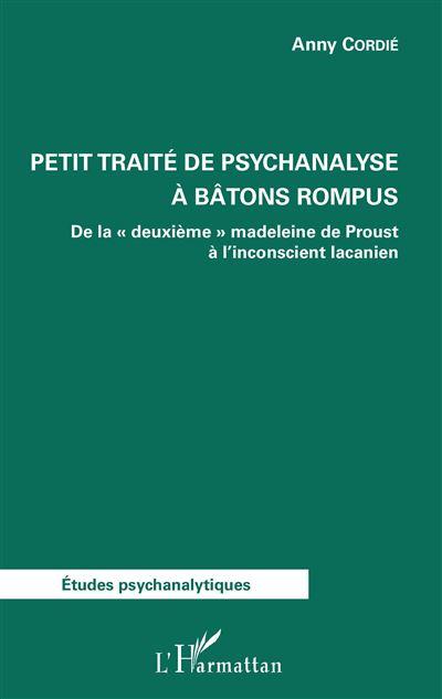 Petit traité de psychanalyse à bâtons rompus