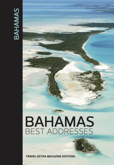 Bahamas, best adresses