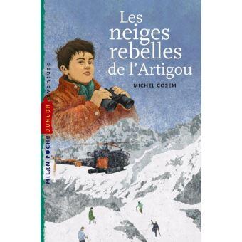Neiges rebelles de l'artigou (les)