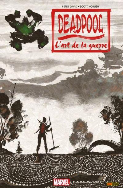 Deadpool - L'art de la guerre - L'Art de La guerre - 9782809461275 - 8,99 €