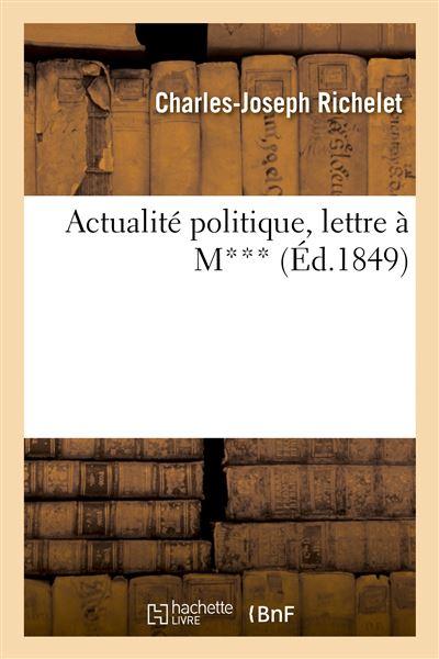 Actualité politique, lettre à M***