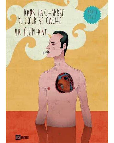 Dans la chambre du cœur se cache un éléphant