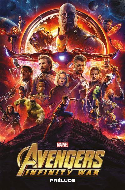 Avengers Infinity War : Prélude