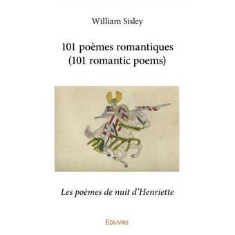 101 Poemes Romantiques 101 Romantic Poems