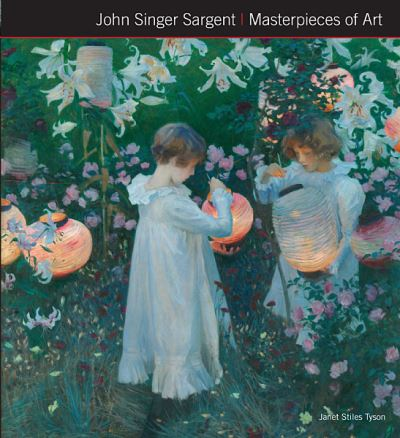John Singer Sargent Masterpieces of Art