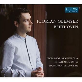 15 Variations et Fugue Opus 35 Sonate numéro 30 Opus 109 Sechs Bagatelles Opus 126