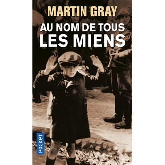 film au nom de tous les miens martin gray