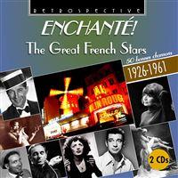 Enchanté !  Les grandes stars françaises 50 bonnes chansons 1926-1961