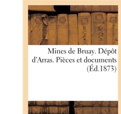 Mines de Bruay. Dépôt d'Arras. Pièces et documents