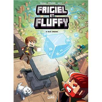 Frigiel Et Fluffy Tome 3 Le Bloc Originel