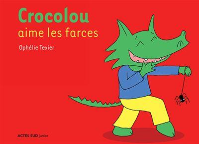 Crocolou aime faire des farces