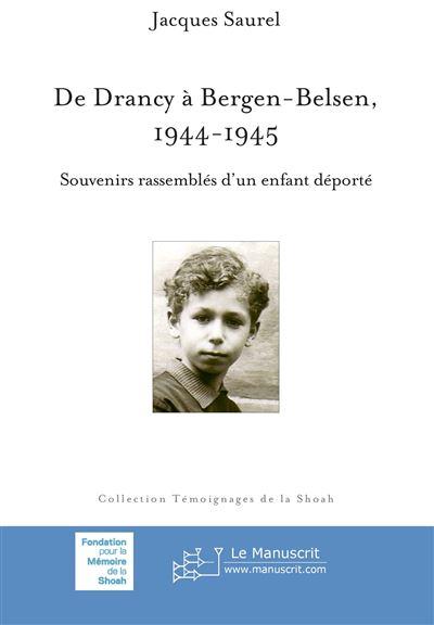 De Drancy à Bergen-Belsen 1944-1945