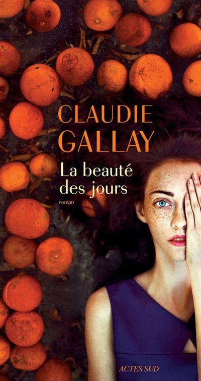 """Résultat de recherche d'images pour """"la beauté des jours claudie gallay"""""""