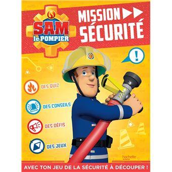 Sam le pompierMission sécurité