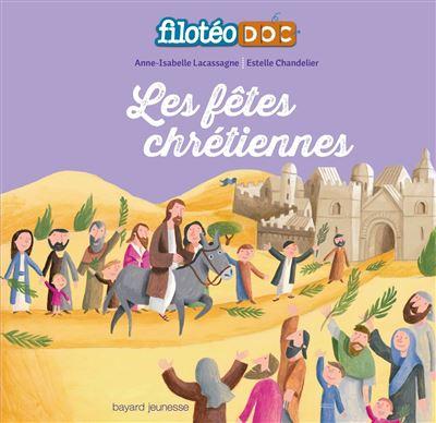 Fêtes chretiennes (les) - filoteo'doc - n2
