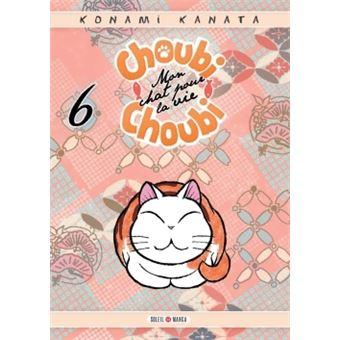 Choubi-Choubi, mon chat tout petitChoubi-Choubi, Mon chat pour la vie 06