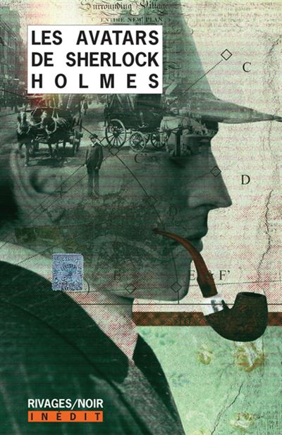Sherlock Holmes - Tome 1 : Les Avatars de Sherlock Holmes